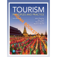 Sixth edition Tourism principles and practice by Fletcher