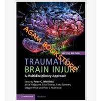 Traumatic brain injury second edition