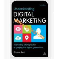 Understanding digital marketing by Damian ryan