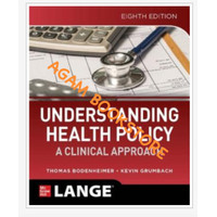 Eighth edition Understanding health policy