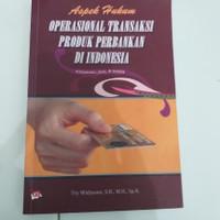 Aspek hukum oprasional transaksi produk perbankan diindonesia
