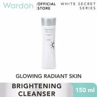 WARDAH White Secret Pure Brightening Cleanser 150ml Toner Pencerah