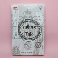 LiT - Failure Tale oleh Aya Widjaja