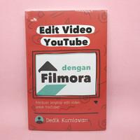 Edit Video YouTube Dengan Filmora oleh Dedik Kurniawan