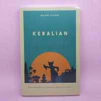 Kebalian - Konstruksi Dialogis Identitas Bali by Michel Picard