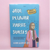 Jadi Pelajar Harus Sukses - Update Terlengkap - oleh Rian Hidayat Abi