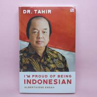 DR. TAHIR - I'm Proud Of Being Indonesian oleh Alberthiene Endah