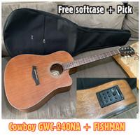 Gitar Akustik Cowboy GWC-240NS original+Preamp FISHMAN (bonus tas dan