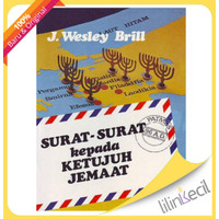Surat-Surat Kepada Ketujuh Jemaat (J. Wesley Brill)