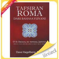 Tafsiran Roma Dari Bahasa Yunani (Dave Hagelberg, Th.M)
