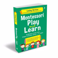 Montessori Play and Learn. Buku Parenting Bentang Pustaka