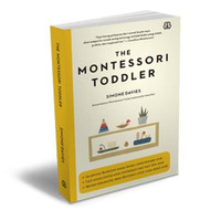 The Montessori Toddler. Buku Parenting/Pendidikan Anak Bentang Pusta