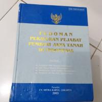 Pedoman peraturan pejabat pembuat akta tanah diindonesia