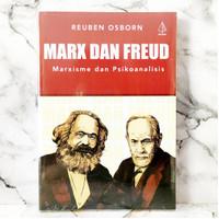 Marx dan Freud : Marxisme dan Psikoanalisis - Reuben Osborn