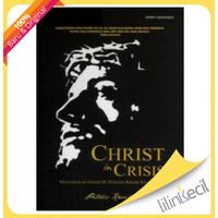 Christ in Crisis - Terjemahan (Petrus Kwik)