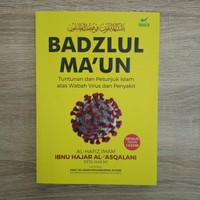 Badzlul Maun Kitab Wabah dan Thaun Panduan Islam Hadapi Virus