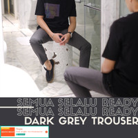 Celana bahan formal pria / trouser (dark grey)