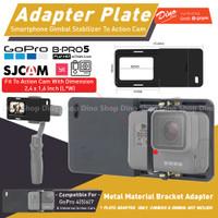 Smartphone Mount Plate Gimbal Adapter Action Cam Camera GoPro Xiaomi
