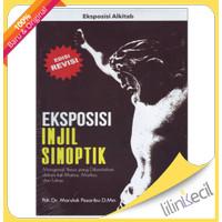 Eksposisi Injil Sinoptik-Edisi Revisi (Pdt. Dr. Marulak Pasaribu)