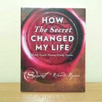 buku how the secret changed my life - rhonda byrne
