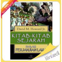 Kitab-Kitab Sejarah Dalam Perjanjian Lama(David M.Howard Kr)