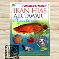 buku panduan lengkap ikan hias air tawar populer