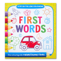 First Words Stay-in-the-Line Colouring Book (Easy Colouring With Raise
