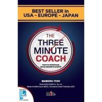 Buku Three Minute Coach Paktik Sederhana Memimpin Efektif Mamoru Itoh