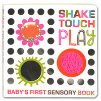 Shake Touch Play Baby's First Sensory Board Book