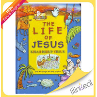 The Life of Jesus - Kisah Hidup Yesus (Sally Ann Wright and Holl)