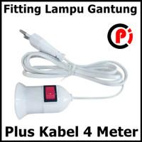 Fitting Gantung Lampu Ada Saklar Plus Kabel Panjang 4 Meter