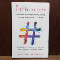 nfluencer: Building Your Personal Brand in the Age of Social Media