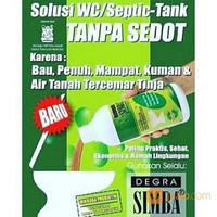 Degra Simba, mengatasi WC / Septic Tank Mampet, Penuh, Luber
