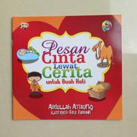 Buku Cerita Anak Muslim - Pesan Cinta Lewat Cerita, Buku Anak