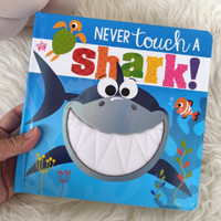 Never Touch a Shark! Sensory / Touch & Feel Board Book (rubber/silicon