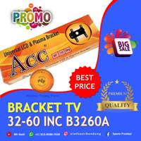 "BRACKET/BRAKET/BRIKET ACC TV/LCD/LED 32""- 60"" Adjustable Terlaris"