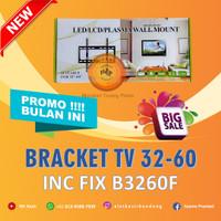 "BRACKET/BRAKET/BRIKET VESA TV/LCD/LED 32"" - 60"" FIX-MURAH"