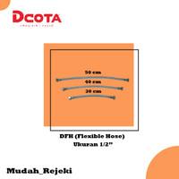 Selang Air Fleksibel DFH Ukuran 30/40/50 cm (Dcota) - 30 cm