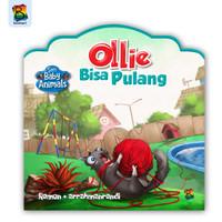 Buku cerita anak - seri baby animals - ollie bisa pulang