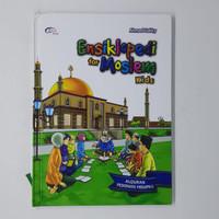 Ensiklopedi For Moslem Kids - Al Quran pedoman hidupku ( Hardcover )
