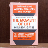 The Moment of Lift: How Empowering Women Changes the World Book by Me