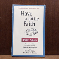Have a Little Faith Book by Mitch Albom