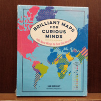 Brilliant Maps: An Atlas for Curious Minds Book by Ian Wright