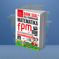 BUKU PELAJARAN SD BANK SOAL FULL PEMBAHASAN MATEMATIKA FPM SD KELAS4-6