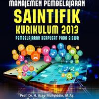 Manajemen pembelajaran saintifik kurikulum 2013