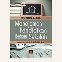 Manajemen pendidikan bebasis sekolah