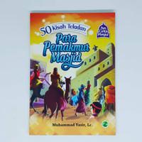 Buku edukasi anak - 50 Kisah Teladan Para Pemakmur Masjid