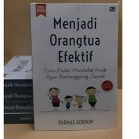 Buku Menjadi Orangtua Efektif DR. THOMAS GORDON