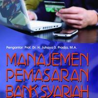 Manajemen pemasaran bank syariah