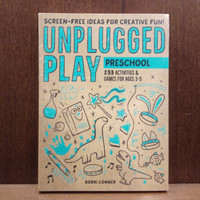 Unplugged Play: Preschool: 233 Activities & Games for Ages 3-5 Book b